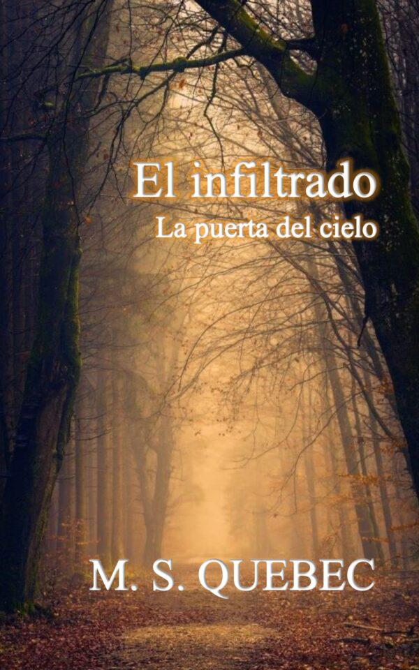 El Infiltrado. La puerta del cielo. Un thriller sobrenatural Portada-ElInfiltrado-Kindle-scaled-1-600x960